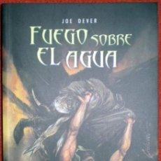 Libros de segunda mano: FUEGO SOBRE EL AGUA(LOBO SOLITARIO.LIBRO 2);JOE DEVER;TIMUN MAS/CEAC 2003;¡NUEVO!. Lote 29667713