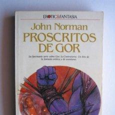 Libros de segunda mano: PROSCRITOS DE GOR - CRONICAS DE LA CONTRATIERRA 2 - JOHN NORMAN - ULTRAMAR. Lote 29856663