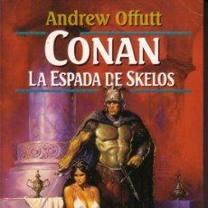 Libros de segunda mano: CONAN LA ESPADA DE SKELOS. Lote 29995317