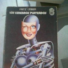 Libros de segunda mano: CIENCIA FICCION MARTINEZ ROCA SUPER FICCION LOS CEREBROS PLATEADOS FRITZ LEIBER. Lote 30570865