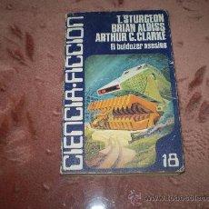 Libros de segunda mano: CIENCIA FICCION Nº 18. EL BULDOZER ASESINO. CARALT. Lote 30619021