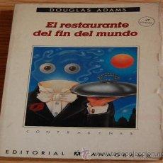 Libros de segunda mano: EL RESTAURANTE DEL FIN DEL MUNDO. DOUGLAS ADAMS. Lote 30641195