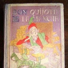 Libros de segunda mano: DON QUIJOTE DE LA MANCHA, EDICIÓN ESCOLAR AÑO1937. Lote 30739662