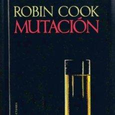Libros de segunda mano: MUTACIÓN. ROBIN COOK. CÍRCULO DE LECTORES, 1991. Lote 30807580