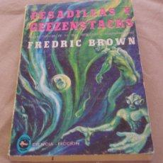 Libros de segunda mano: PESADILLAS Y GEEZENSTACKS - FREDRIC BROWN, CIENCIA FICCION.. Lote 30880071