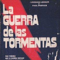 Libros de segunda mano: LA GUERRA DE LAS TORMENTAS, POR L. LEOKUM Y P. POSNICK - CREA - ARGENTINA - 1980. Lote 30878187