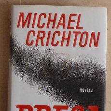 Libros de segunda mano: MICHAEL CRICHTON - PRESA.TAPA DURA. Lote 30929583