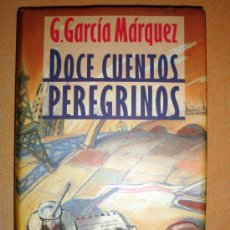 Libros de segunda mano: DOCE CUENTOS PEREGRINOS. GABRIEL GARCÍA MÁRQUEZ. CÍRCULO DE LECTORES. 1992. Lote 30966360