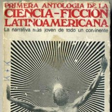 Libros de segunda mano: PRIMERA ANTOLOGÍA DE LA CIENCIA FICCIÓN LATINOAMERICANA (RODOLFO ALONSO, 1970). Lote 31121378