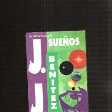 Libros de segunda mano: SUEÑOS J.J. BENITEZ. Lote 31492329
