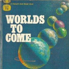 Libros de segunda mano: * INGLÉS * WORLDS TO COME: SCIENCIE-FICTION ADVENTURE CLASSICS BY : ARTHUR C. CLARKE.... Lote 31934253