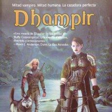 Libros de segunda mano: DHAMPIR, MITAD VAMPIRO, MITAD HUMANA (DE BARB Y J.C. HENDEE). Lote 31833746