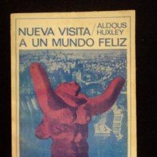 Libros de segunda mano: UN MUNDO FELIZ. HUXLEY. ED. SUDAMERICANA. 1971 147 PAG. Lote 32149363