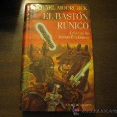 Libros de segunda mano: EL BASTON RUNICO - MICHAEL MOORCOCK - CIRCULO DE LECTORES. Lote 36977436