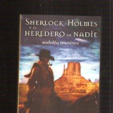 Libros de segunda mano: SHERLOCK HOLMES Y EL HEREDERO DE NADIE. Lote 66457941