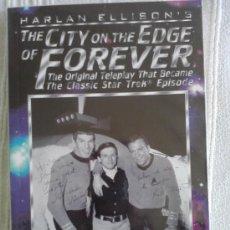 Libros de segunda mano: THE CITY OF THE EDGE OF FOREVER: GUION ORIGINAL DEL EPISODIO DE STAR TREK EN INGLES.. Lote 32646634