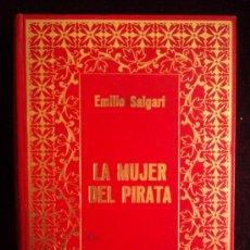 Libros de segunda mano: LA MUJER DEL PIRATA. EMILIO SALGARI. ED. PETRONIO.1972 288 PAG. Lote 32657858