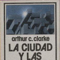 Libros de segunda mano: LA CIUDAD Y LAS ESTRELLAS DE ARTHUR C. CLARKE (EDHASA NEBULAE). Lote 32675914