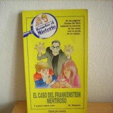 Livres d'occasion: EL CASO DEL FRANKENSTEIN MENTIROSO TIMUN MAS RESUELVE EL MISTERIO. Lote 32698551