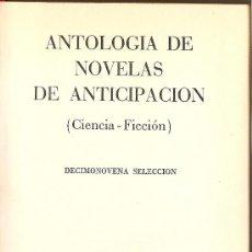 Libros de segunda mano: ANTOLOGÍA DE NOVELAS DE ANTICIPACIÓN 19 (ACERVO). Lote 32744957