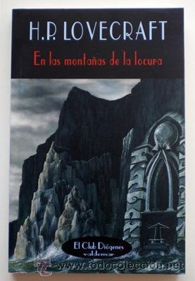 EN LAS MONTAÑAS DE LA LOCURA - H.P. LOVECRAFT - VALDEMAR (COL. EL CLUB DIÓGENES) 2004 NUEVO (Libros de Segunda Mano (posteriores a 1936) - Literatura - Narrativa - Ciencia Ficción y Fantasía)