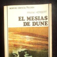 Libros de segunda mano: EL MESIAS DE DUNE . FRANK HERBERT. ACERVO. 1985 326 PAG. Lote 33509374