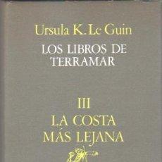 Libros de segunda mano: URSULA K. LE GUIN - LOS LIBROS DE TERRAMAR III LA COSTA MAS LEJANA - MINOTAURO 1987, 238 PGS. Lote 33745464
