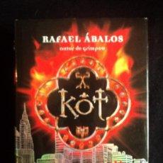 Libros de segunda mano: KOT. RAFAEL DE AVALOS. ED.MONTENA. 2000 562 PAG. Lote 33751807