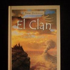 Libros de segunda mano: EL CLAN. PRIMERA PARATE. PETER DICKINSON. SALAMDRA. 2003 248 PAG. Lote 33752506