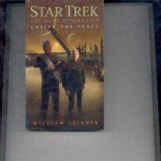 Libros de segunda mano: STAR TREK THE NEXT GENERATION LOSING THE PEACE WILLIAM LEISNER LIBRO EN INGLES. Lote 34027199