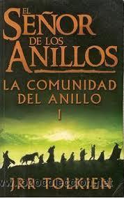 EL SEÑOR DE LOS ANILLOS - LA COMUNIDAD DEL ANILLO - JRR TOLKIEN - EDITORIAL MINOTAURO (Libros de Segunda Mano (posteriores a 1936) - Literatura - Narrativa - Ciencia Ficción y Fantasía)