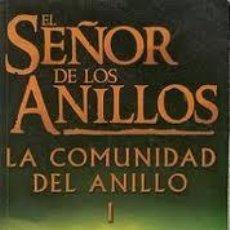Libros de segunda mano: EL SEÑOR DE LOS ANILLOS - LA COMUNIDAD DEL ANILLO - JRR TOLKIEN - EDITORIAL MINOTAURO . Lote 34758418