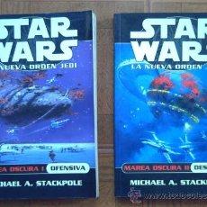 Libros de segunda mano: NOVELAS STAR WARS: MAREA OSCURA I Y II: OFENSIVA / DESASTRE - ALBERTO SANTOS. Lote 35181304