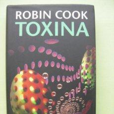 Libros de segunda mano: TOXINA. ROBIN COOK. Lote 35297521