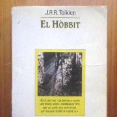 Libros de segunda mano: J.R.R. TOLKIEN: EL HÒBBIT, ED. DE LA MAGRANA, 1987. Lote 35343884