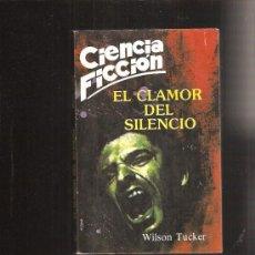 Libros de segunda mano: CIENCIA FICCION 3 EL CLAMOR DEL SILENCIO. Lote 35631298