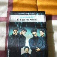 Libros de segunda mano: EL BESO DE MILENA - PAUL MCAULEY - NUEVO. Lote 36012059