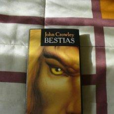 Libros de segunda mano: BESTIAS - JOHN CROWLEY - TAPA DURA , NUEVO. Lote 98551000