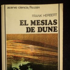 Libros de segunda mano: EL MESIAS DE DUNE FRANK HERBERT ACERVO. 1982 326 PAG. Lote 36244525