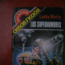 Libros de segunda mano: INFINITUM Nº 12: LOS SUPERHOMBRES; LUCKY MARTY. Lote 36328223