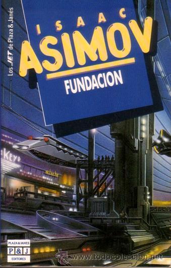 ISAAC ASIMOV - FUNDACION (PLAZA & JANES,1990) - COLECCION JET - SEGUNDA EDICION (Libros de Segunda Mano (posteriores a 1936) - Literatura - Narrativa - Ciencia Ficción y Fantasía)
