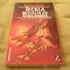 Libros de segunda mano: TECKLA REVUELTA EN ADRILANKHA SERIE DE VLAD TALTOS 3 ( POR STEVEN BRUST ) ¡MUY BUEN ESTADO! FANTASIA. Lote 143957460