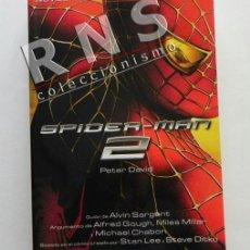 Libros de segunda mano: SPIDERMAN 2 - NOVELA OFICIAL DE LA PELÍCULA - HOMBRE ARAÑA SPIDER-MAN SUPERHÉROE DE CÓMIC - LIBRO. Lote 36662261