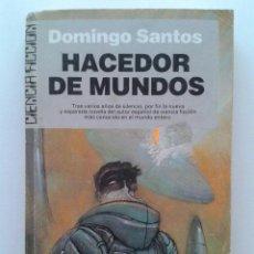 Libros de segunda mano: HACEDOR DE MUNDOS - DOMINGO SANTOS - CIENCIA FICCION - ULTRAMAR. Lote 91241963