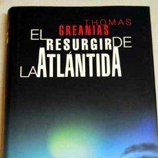 Libros de segunda mano: EL RESURGIR DE LA ATLÁNTIDA, DE THOMAS GREANIAS.. Lote 37351762