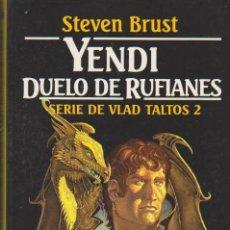 Libri di seconda mano: YENDI. DUELO DE RUFIANES. SERIE DE VLAD TALTOS 2. EDICIONES M. ROCA.. Lote 37636853