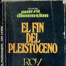 Libros de segunda mano: ROY LEWIS : EL FIN DEL PLEISTOCENO (DRONTE, 1976). Lote 37737594