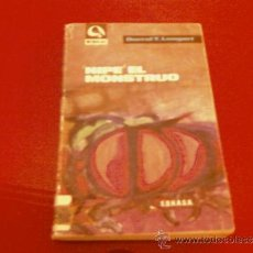 Libros de segunda mano: DARREL T. LANGART. NIPE EL MONSTRUO. EDHASA NEBULAE. Lote 37739896