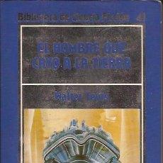 Libros de segunda mano: NOVELA-EL HOMBRE QUE CAYO A LA TIERA WALTER TRAVIS-ORBIS 41-CIENCIA FICCION. Lote 37886007