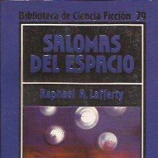 Libros de segunda mano: NOVELA-SALOMAS DEL ESPACIO RAPHAEL A LAFFERTY-ORBIS 79-CIENCIA FICCION. Lote 37886674